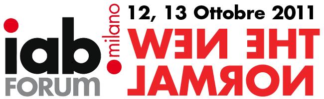 IAB Forum 12 e 13 ottobre 2011 Milano