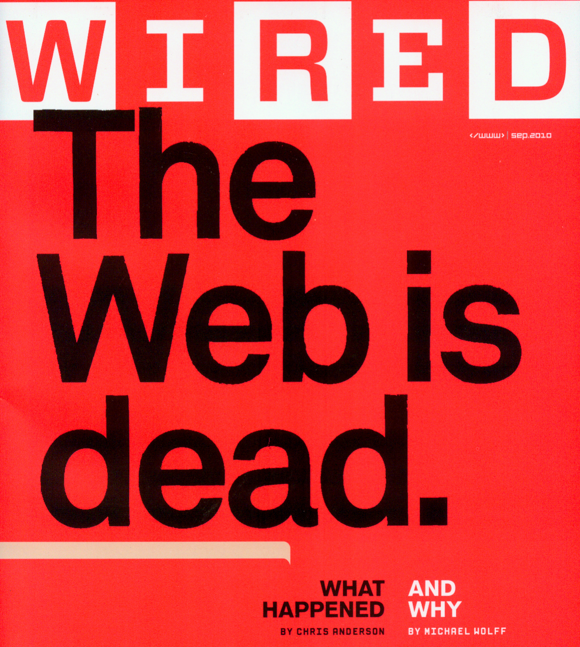Copertina Wired the web is dead