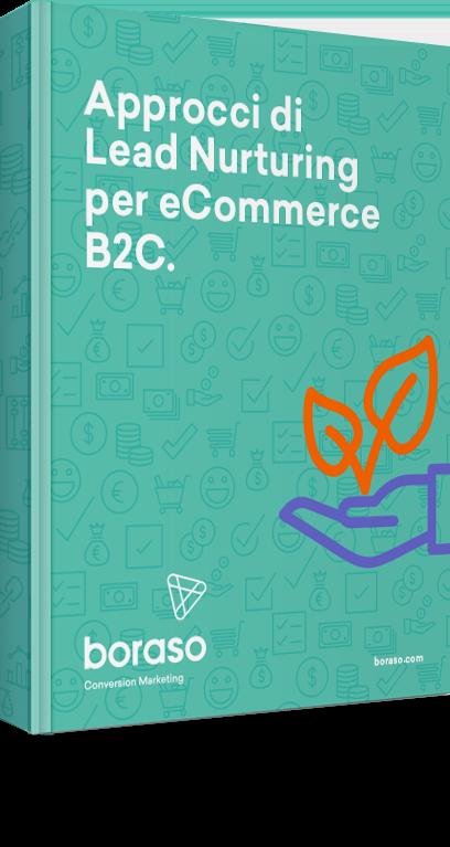 Approcci di Lead Nurturing per eCommerce.