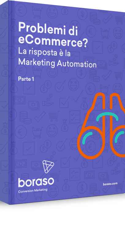 Marketing Automation: la risposta ai problemi di eCommerce (Parte 1)